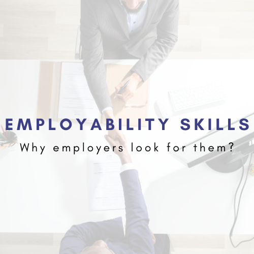 Employability Skills : Why employers look for them?